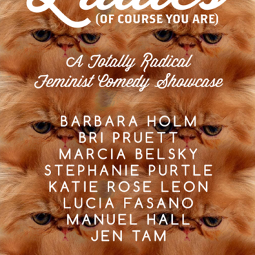Am I Right Ladies? Comedy Showcase Poster